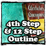 4th step and 12 step outline alcoholics anonymous